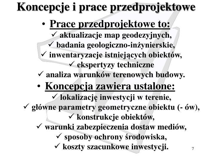 Koncepcje i prace przedprojektowe