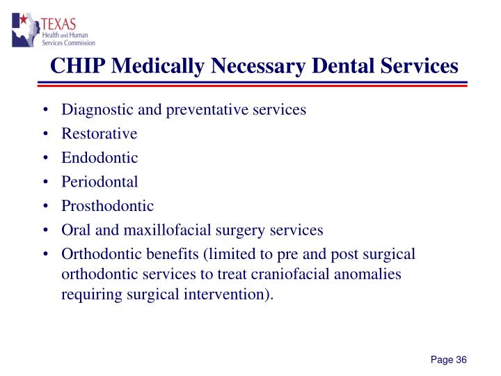 CHIP Medically Necessary Dental Services