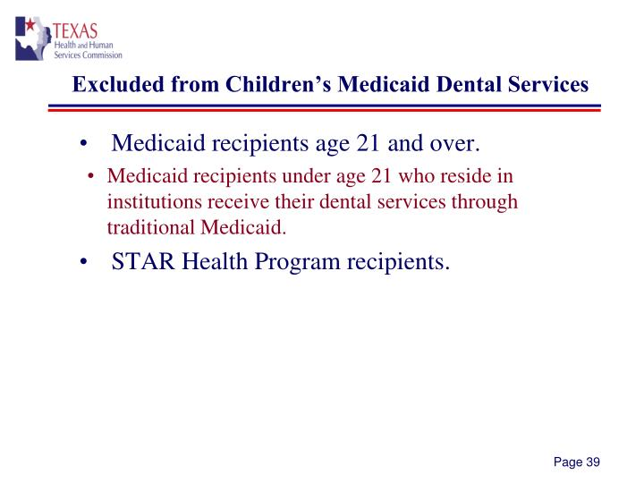Excluded from Children's Medicaid Dental Services