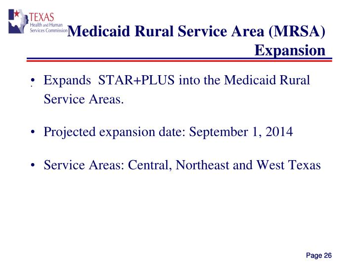 Medicaid Rural Service Area (MRSA) Expansion