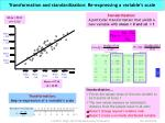transformation and standardization re expressing a variable s scale
