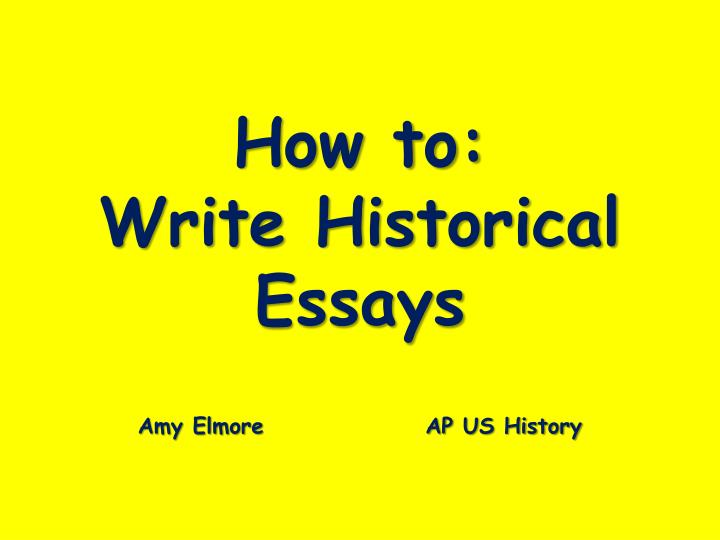 writing history essays Answer the question, the whole question and nothing but the question you can only score marks if you are being relevant, so take your time, before plunging into the writing, to think clearly about the meaning of the essay title and to make an essay plan.