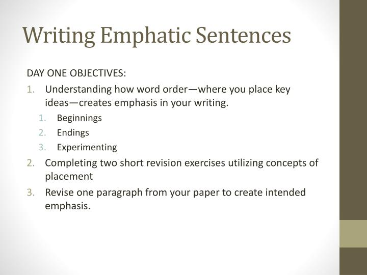 Ppt Writing Emphatic Sentences Powerpoint Presentation Id2984492