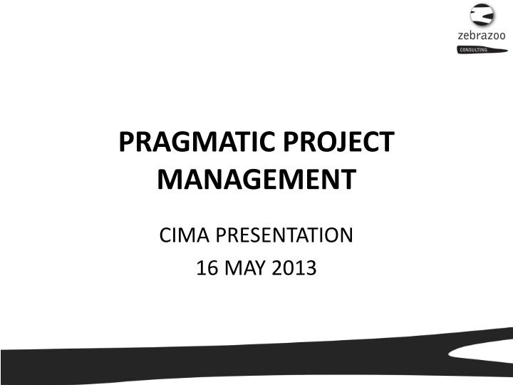pragmatic project management n.