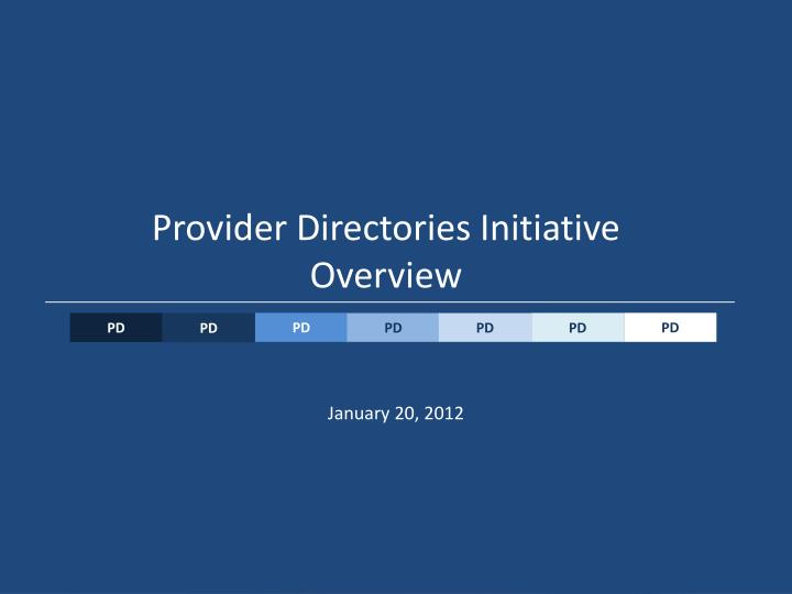 provider directories initiative overview n.