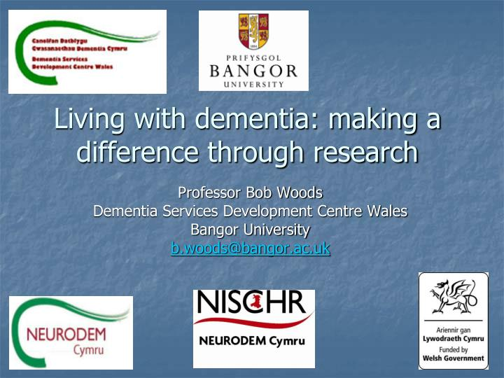 living with dementia making a difference through research n.