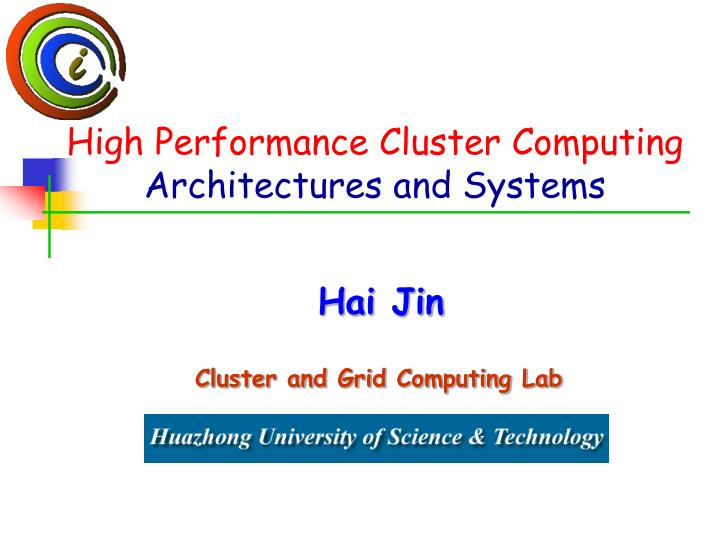 high performance cluster computing architectures and systems n.