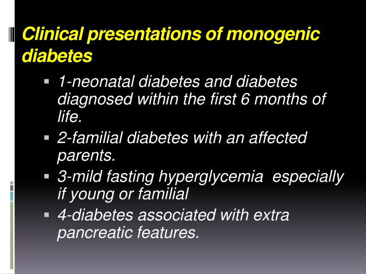 Clinical presentations of monogenic diabetes