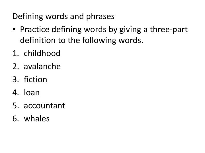 Defining words and phrases