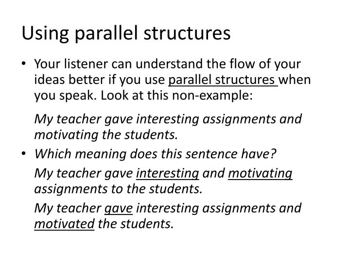 Using parallel structures