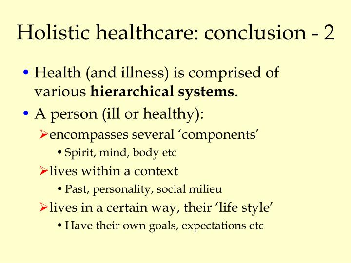 Holistic healthcare: conclusion - 2
