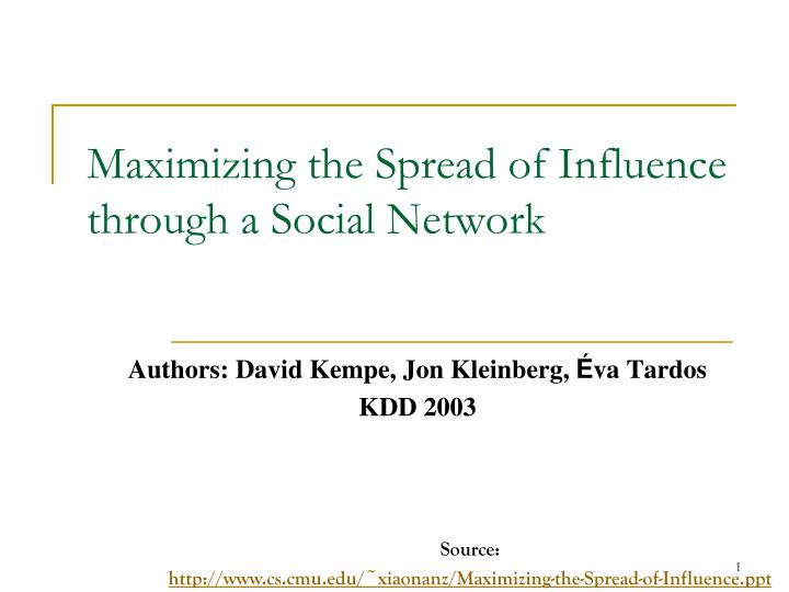 maximizing the spread of influence through a social network n.