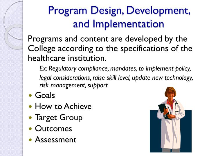 Program Design, Development,