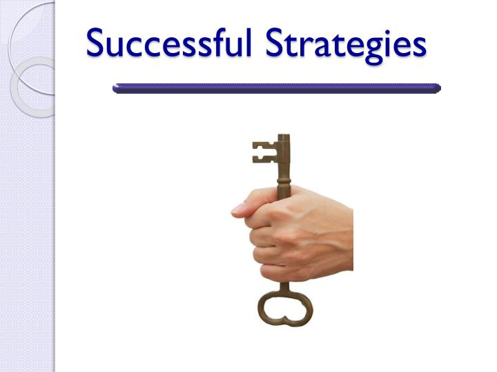 Successful Strategies