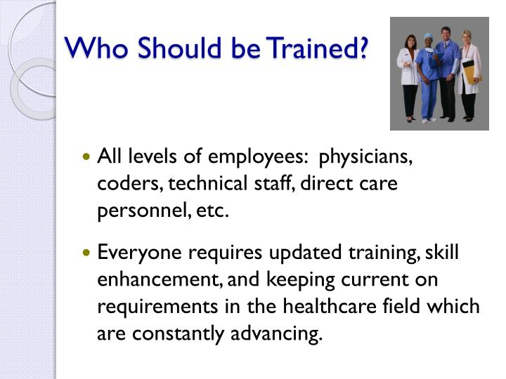 Who Should be Trained?