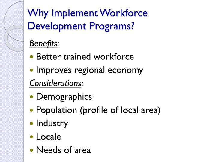 Why Implement Workforce