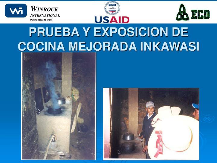 PRUEBA Y EXPOSICION DE COCINA MEJORADA INKAWASI