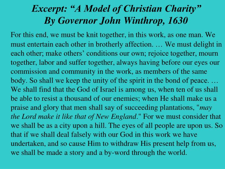 Excerpt A Model Of Christian CharityBy Governor John Winthrop 1630