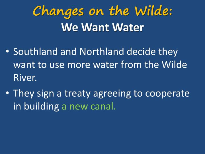 Changes on the Wilde: