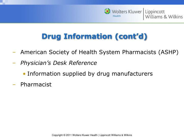 Drug Information (cont'd)