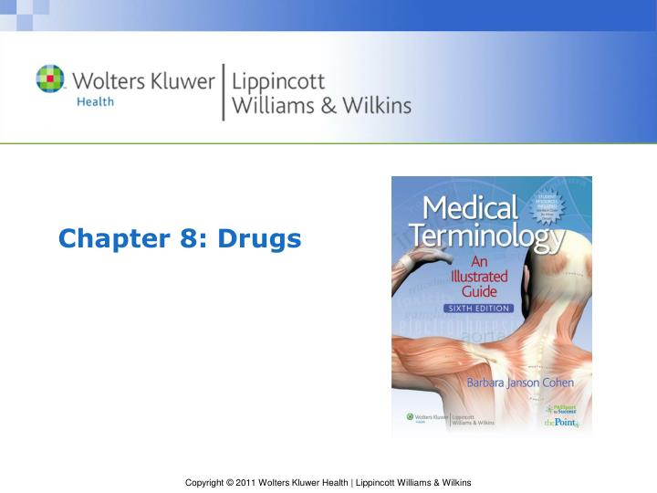 Chapter 8: Drugs