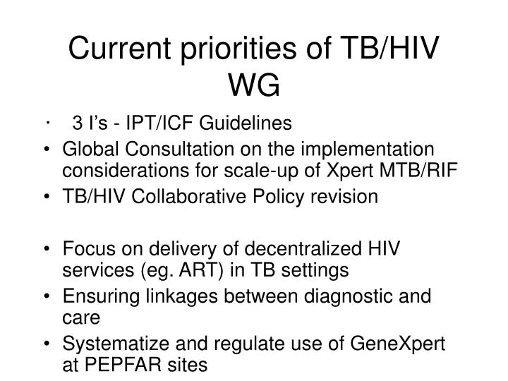 Current priorities of TB/HIV WG