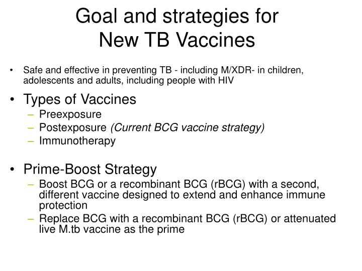 Goal and strategies for new tb vaccines