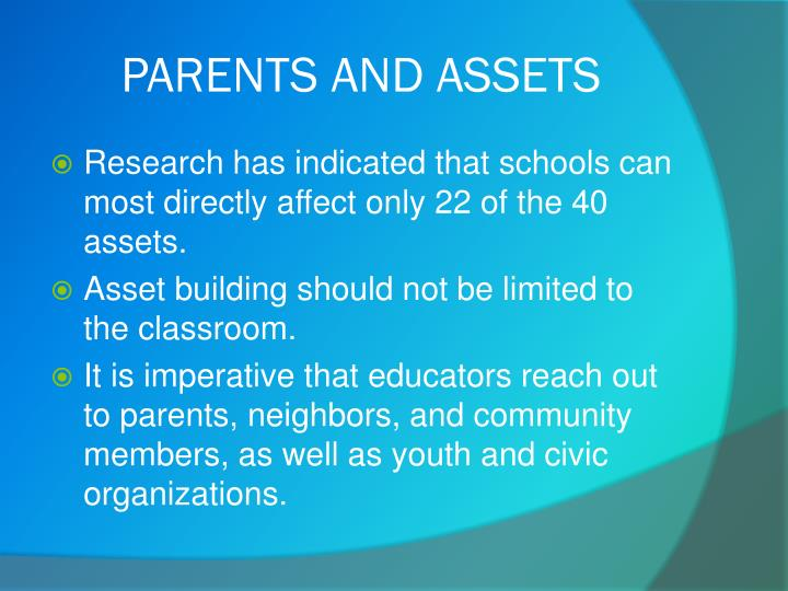 PARENTS AND ASSETS