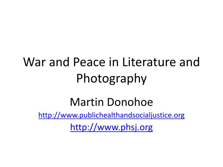 war and peace in literature and photography n.