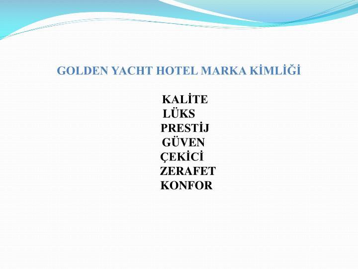 GOLDEN YACHT HOTEL MARKA KİMLİĞİ