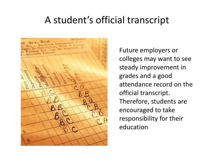 A student's official transcript