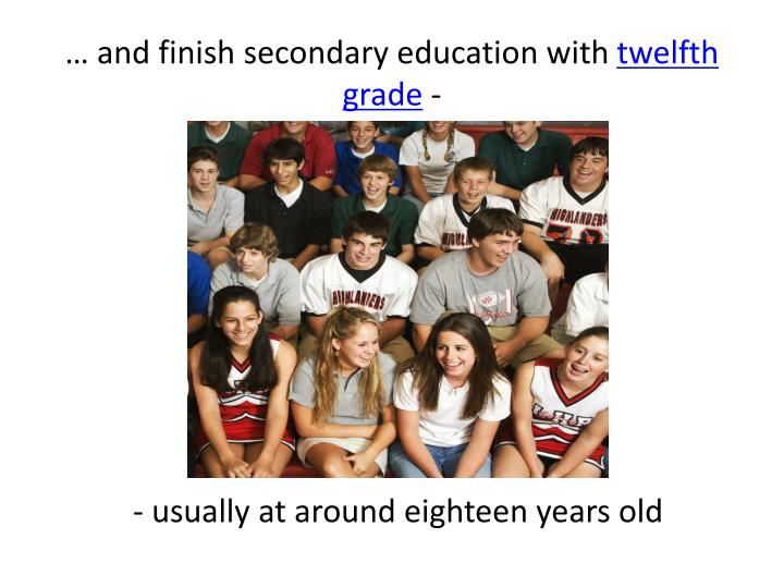 … and finish secondary education with