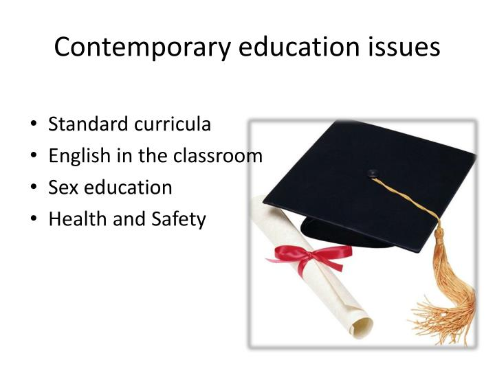 Contemporary education issues