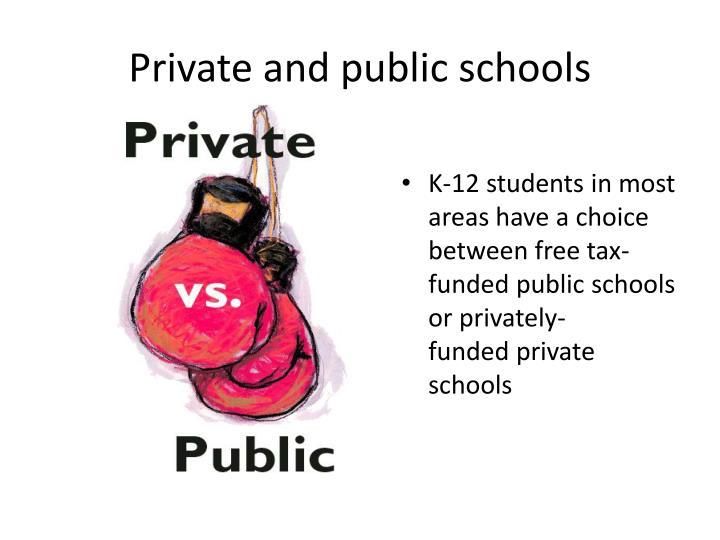 Private and public schools