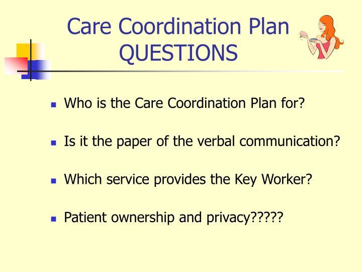 Care Coordination Plan