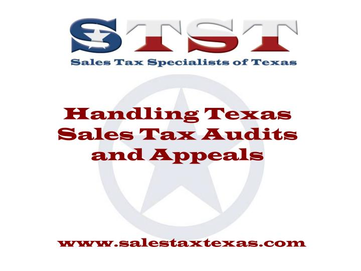 handling texas sales tax audits and appeals n.