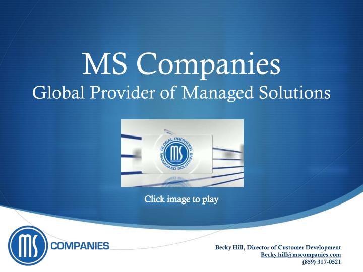 ms companies global provider of managed solutions n.