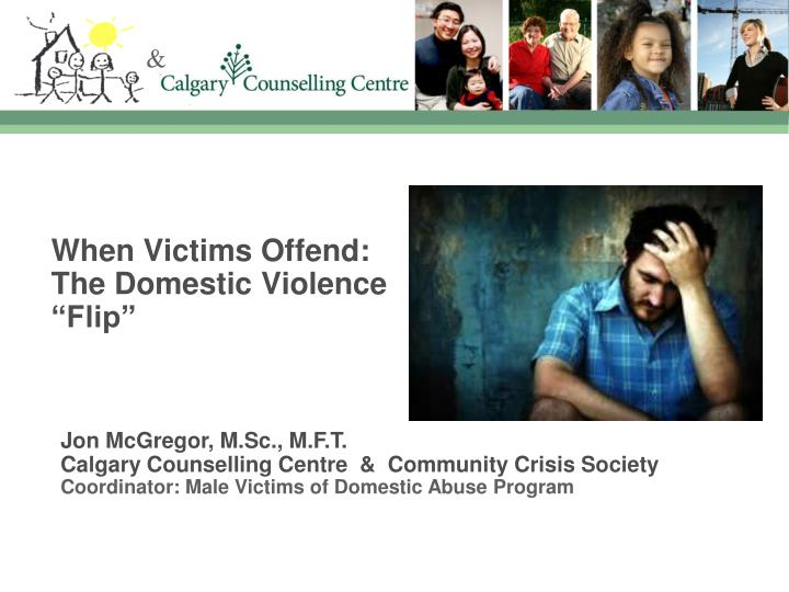 When victims offend the domestic violence flip