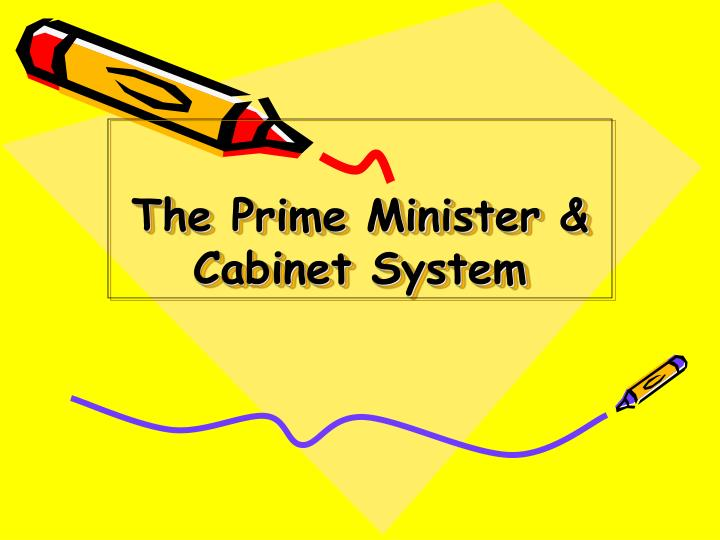 the prime minister cabinet system n.