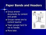 paper bands and headers