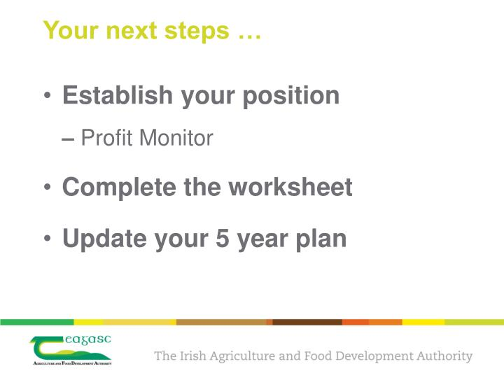 Your next steps …
