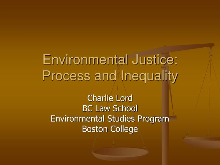 environmental justice process and inequality n.