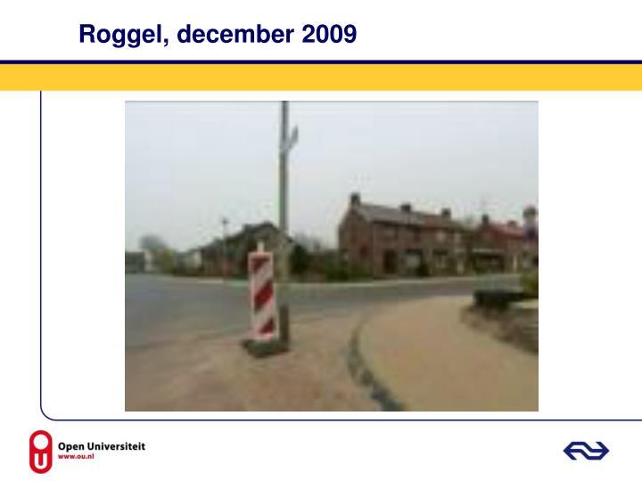 Roggel, december 2009
