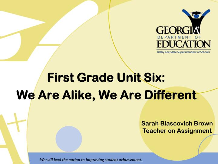 first grade unit six we are alike we are different n.