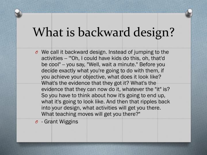 What is backward design?