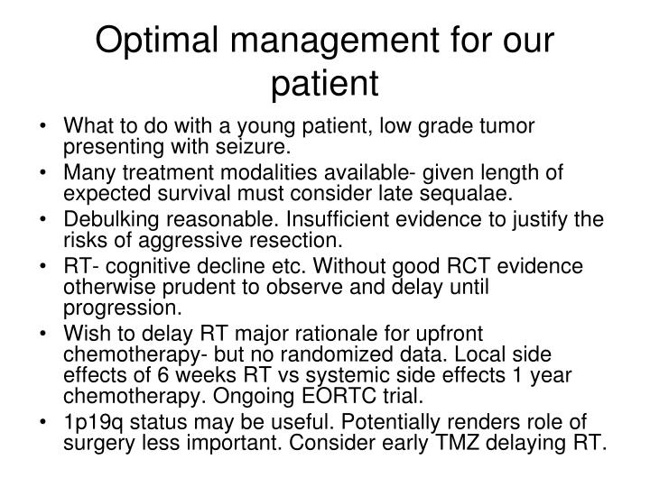 Optimal management for our patient