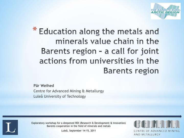 Education along the metals and minerals value chain in the Barents region – a call for joint actio...