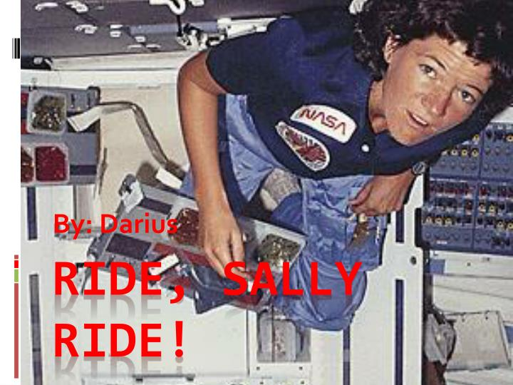 ride sally. single room earth view expository essay. sally ride