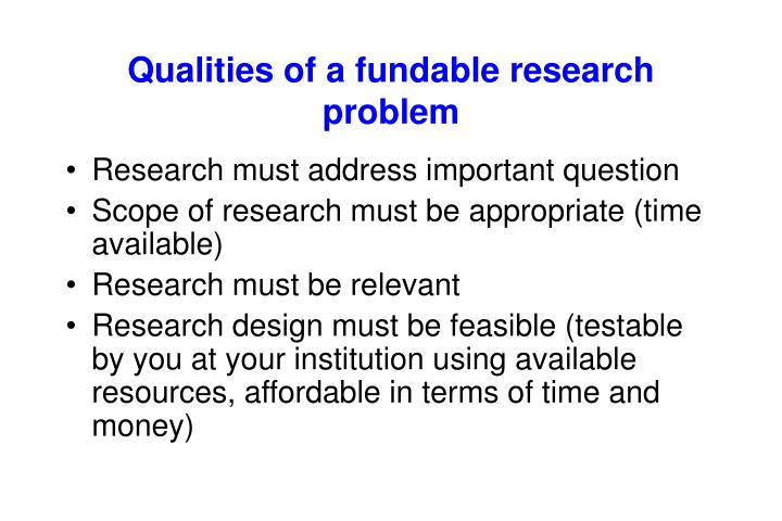 Qualities of a fundable research problem