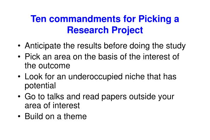 Ten commandments for Picking a Research Project